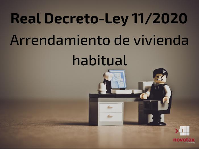 Medidas Real Decreto-ley 11/2020 en relación con el arrendamiento de la vivienda habitual.