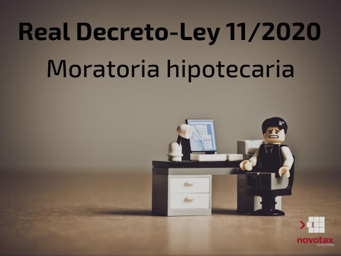Medidas Real Decreto-ley 11/2020 con relación a la moratoria de hipotecas.
