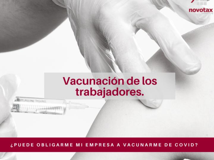 ¿Puede obligarme mi empresa a vacunarme de Covid-19?