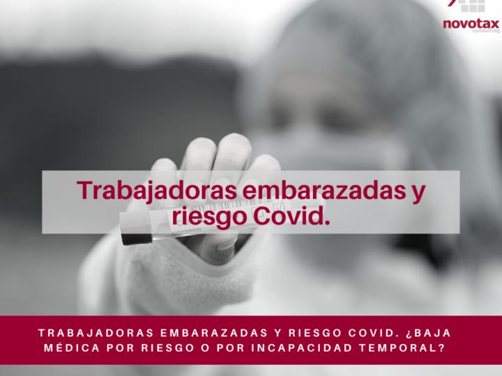 Trabajadoras embarazadas y riesgo Covid
