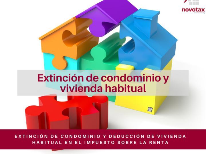 Deducción de vivienda habitual en caso de extinción de condominio