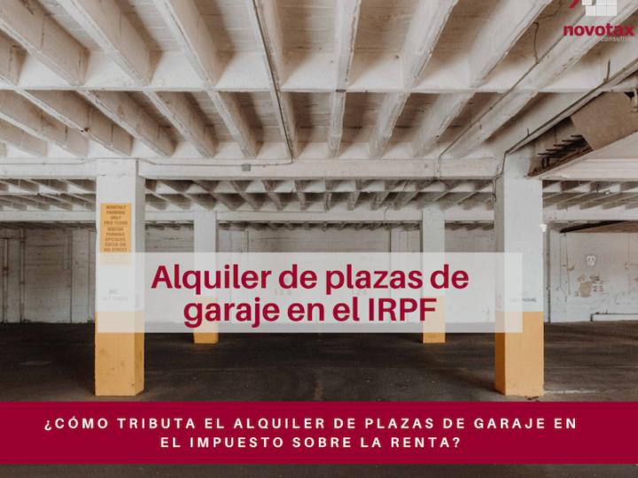 Alquiler de plazas de garaje en el Impuesto sobre la Renta