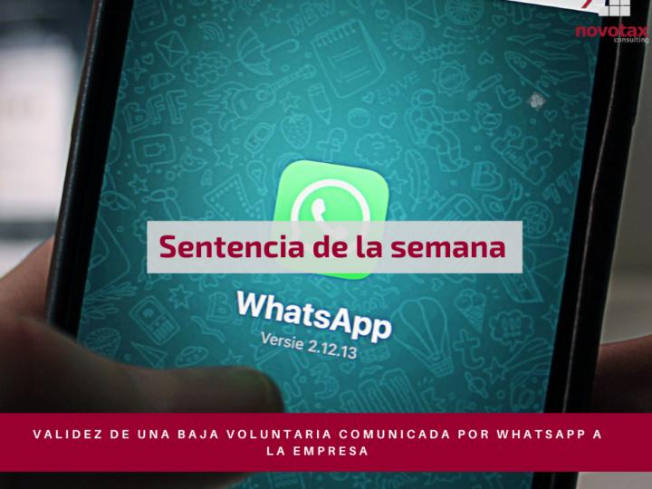 Validez de una baja voluntaria comunicada por whatsapp a la empresa