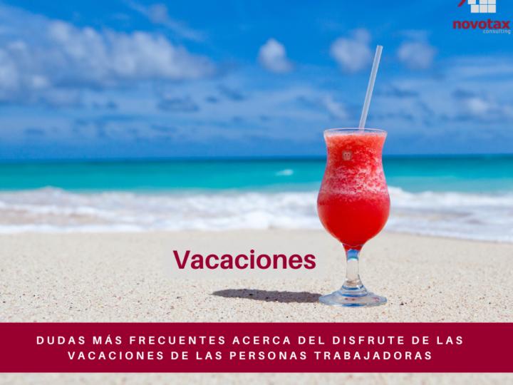 Dudas frecuentes sobre el disfrute de las vacaciones