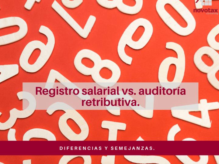 Registro salarial vs. auditoría retributiva